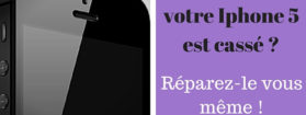 Changez l'écran de votre Iphone 5